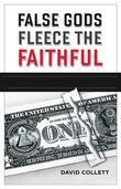 False Gods Fleece the Faithful
