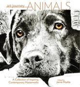 Art Journey Animals: A Collection of Inspiring Contemporary Masterworks