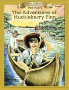 Adventures of Huckleberry Finn: With Student Activities