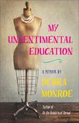 My Unsentimental Education