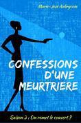 Confessions d'une meurtrière - Saison 3