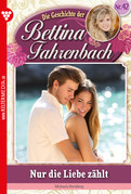 Bettina Fahrenbach 42 - Liebesroman