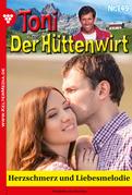 Toni der Hüttenwirt 149 - Heimatroman