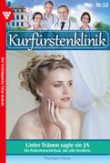 Kurfürstenklinik 53 - Arztroman