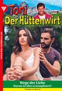 Toni der Hüttenwirt 281 - Heimatroman