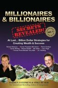 Millionaires & Billionaires Secrets Revealed