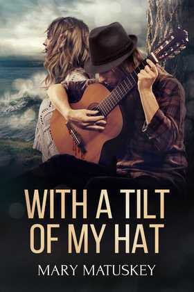 With a Tilt of My Hat