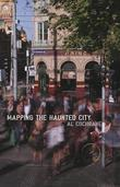 Mapping the Haunted City