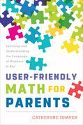 User-Friendly Math for Parents