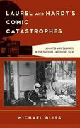 Laurel and Hardy's Comic Catastrophes