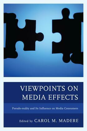 Viewpoints on Media Effects