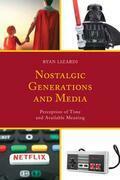 Nostalgic Generations and Media