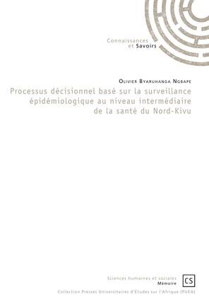 Processus décisionnel basé sur la surveillance épidémiologique au niveau intermédiaire de la santé du Nord-Kivu
