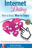 Internet Dating - Men to Avoid, Men to Enjoy