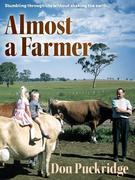 Almost a Farmer