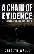 A Chain of Evidence – A Fleming Stone Mystery