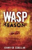 Wasp Season