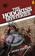 The Hodgkiss Mysteries Volume Six
