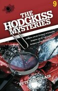The Hodgkiss Mysteries Volume Nine
