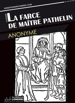 La farce de Maitre Pathelin