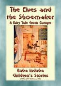 THE ELVES AND THE SHOEMAKER - A Central European Fairy Tale