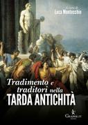 Tradimento e traditori nella Tarda antichità