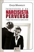 Intervista a un narcisista perverso