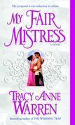 My Fair Mistress: A Novel