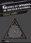 Gestes et opinions du docteur Faustroll