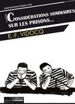 Considérations sommaires sur les prisons