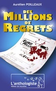 Des millions de regrets