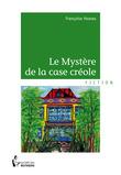 Le Mystère de la case créole