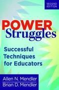 Power Struggles: Successful Techniques for Educators