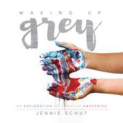 Waking Up Grey: An Exploration of Creative Awakening