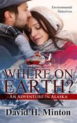 Where on Earth? An Adventure in Alaska