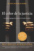El color de la justicia: La nueva segregación racial en Estados Unidos