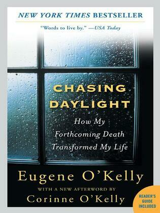 Chasing Daylight: How My Forthcoming Death Transformed My Life