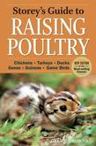 Storey's Guide to Raising Poultry, 4th Edition: Chickens, Turkeys, Ducks, Geese, Guineas, Gamebirds