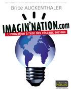 Imagin'nation.com - L'innovation à l'ère des réseaux sociaux