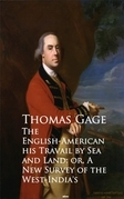 The English-American - Travel by Sea and Land or A New Survey of the West-India's