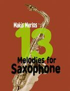 13 Melodies for Saxophone