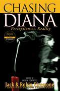 Chasing Diana: Perception vs. Reality