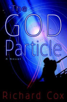 The God Particle: A Novel