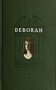 Deborah - A tale of the times of Judas Maccabaeus