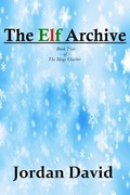 The Elf Archive - Book Two of The Magi Charter