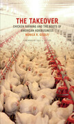 The Takeover: Chicken Farming and the Roots of American Agribusiness