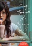 Twenty Fragments of a Ravenous Youth: A Novel
