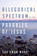 Allegorical Spectrum of the Parables of Jesus