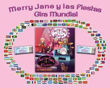 Merry Jane y las Fiestas Gira Mundial