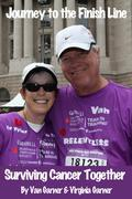 Journey to the Finish Line: Surviving Cancer Together